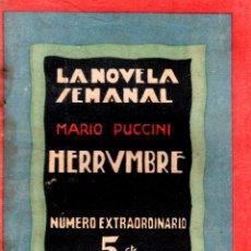 Libros antiguos: LA NOVELA SEMANAL. Nº 140. 1924. HERRUMBRE. MARIO PUCCINI. PRENSA GRAFICA.. Lote 123111367