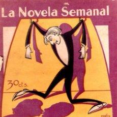 Libros antiguos: LA NOVELA SEMANAL. Nº 200. 1925. LA MENTIRA DE LA REDENCION. A. DE HOYOS Y VINENT. PRENSA GRAFICA.. Lote 123111767
