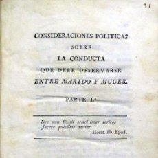 Libros antiguos: CONSIDERACIONES POLITICAS SOBRE LA CONDUCTA QUE DEBE OBSERVARSE ENTRE MARIDO Y MUGER.. Lote 123141751