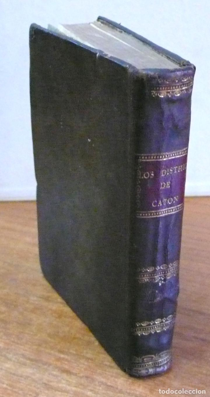 Libros antiguos: LOS DISTHICOS DE CATON CON ESCOLIOS DE ERASMO: traducidos y ampliados por don Leon de Arroyal. - Foto 2 - 123158599