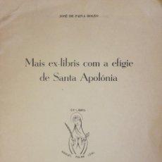 Libros antiguos: MAIS EX-LIBRIS COM A EFÍGIE DE SANTA APOLÓNIA. - BOLEO, JOSÉ DE PAIVA.. Lote 123166142