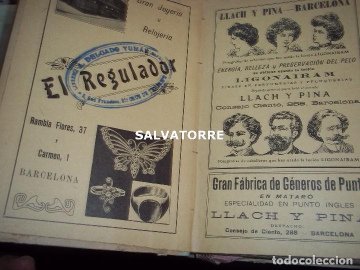Libros antiguos: EL AÑO EN LA MANO.ALMANAQUE DE VIDA PRACTICA.1908.BARCELONA.MUCHA PUBLICIDAD. - Foto 9 - 123221987
