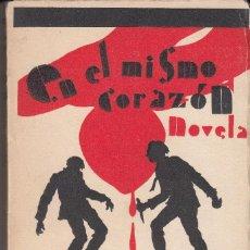 Libros antiguos: JOSÉ DE LA VEGA Y GUTIÉRREZ: EN EL MISMO CORAZÓN. NOVELA. JAÉN, 1933. DEDICATORIA. Lote 123230135