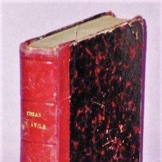 Libros antiguos: COSAS DE AVILA ( JIRONES DE SU HISTORIA ). VOLUMEN I. MISCELANEA. (1928). Lote 123294603
