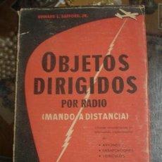 Libros antiguos: OBJETOS DIRIGIDOS POR RADIO (MANDO A DISTANCIA) - PORTAL DEL COL·LECCIONISTA *****. Lote 123352907
