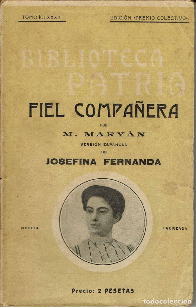 FIEL COMPAÑERA, POR M. MARYÀN. AÑO 1922 (9.4) (Libros antiguos (hasta 1936), raros y curiosos - Literatura - Narrativa - Otros)