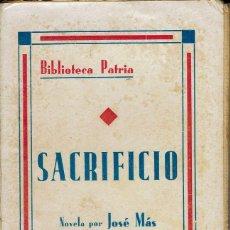 Libros antiguos: SACRIFICIO, POR JOSÉ MAS. AÑOS ¿20? (1.4). Lote 123401111