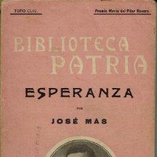 Libros antiguos: ESPERANZA, POR JOSÉ MAS. AÑOS ¿20? (1.4). Lote 123401171