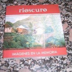 Libros antiguos: LIBRO DE RIOSCURO. Lote 123532395