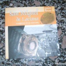 Libros antiguos: LIBRO DE SAN MIGUEL DE LACIANA. Lote 123532743