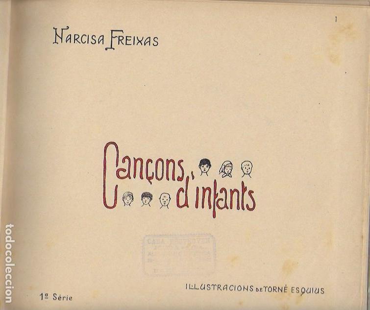 Libros antiguos: Cançons d' infants / N. Freixas; il. Torné Esquius. BCN : Henrich, 19??. 10na ed. 23x27cm. 30 p. - Foto 2 - 123559591