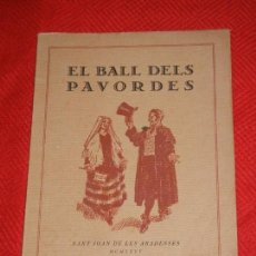 Libros antiguos: EL BALL DELS PAVORDES DE SANT JOAN DE LES ABADESSES, 1935 - JOAN DANES I VERNEDAS. Lote 123621559