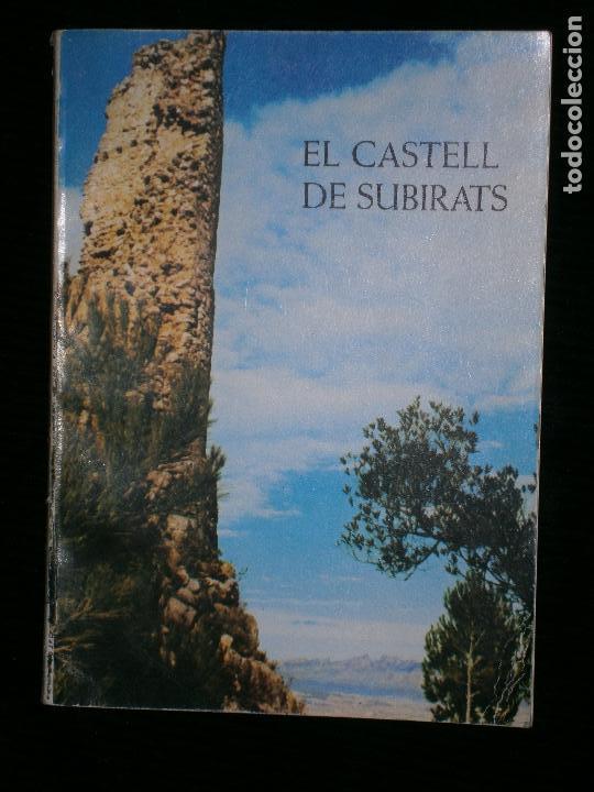 F1 EL CASTELL DE SUBIRATS JOSEP REVENTOS I ESCOFET I RAMON BOSCH DE NOIA I CASANOVAS (Libros Antiguos, Raros y Curiosos - Historia - Otros)
