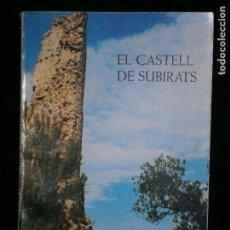 Libros antiguos: F1 EL CASTELL DE SUBIRATS JOSEP REVENTOS I ESCOFET I RAMON BOSCH DE NOIA I CASANOVAS. Lote 123762999