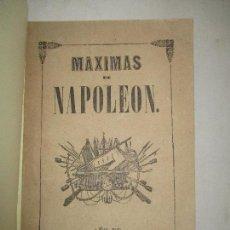 Libros antiguos: MÁXIMAS DE NAPOLEÓN ESCRITAS EN LA ISLA DE STA. ELENA Y.. BERTRÁN SOLER, T. 1850.. Lote 123164467