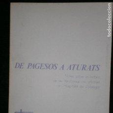Libros antiguos: F1 DE PAGESOS A ATURATS QUADERNS URBANS. Lote 123791203