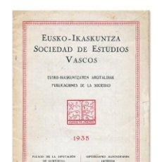 Libros antiguos: SOCIEDAD DE ESTUDIOS VASCOS. EUSKO-IKASKUNTZA. PUBLICACIONES DE LA SOCIEDAD. 1935. Lote 123995687