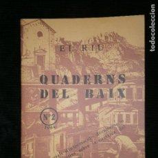 Libros antiguos: F1 EL RIU CUADERN DEL BAIX LLOBREGAT Nº 2 - 1984 AJUTAMENT DEL HOSPITALET. Lote 124006799