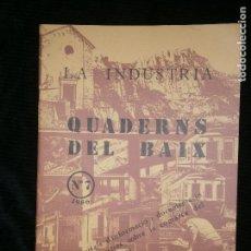 Libros antiguos: F1 LA INDUSTRIA QUADERNS DEL BAIX LLOBREGAT Nº 7 - 1986 AJUNTAMENT DEL HOSPITALET. Lote 124007243