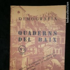 Libros antiguos: F1 DEMOGRAFIA QUADERNS DEL BAIX LLOBREGAT Nº 5 - 1987 ENRIC ROLDAN BERMEJO CARME CASAS ROMEO. Lote 124008363