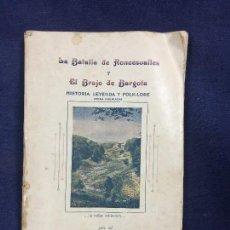 Libros antiguos: LA BATALLA DE RONCESVALLES Y EL BRUJO DE BARGOTA.HISTORIA LEYENDA Y FOLKLORE. PAMPLONA 1929. Lote 124026871