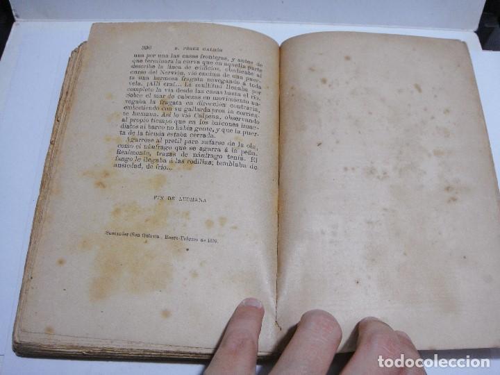 Libros antiguos: LUCHANA. B. PEREZ GALDOS. EPISODIOS NACIONALES. MADRID 1899. - Foto 3 - 124032851