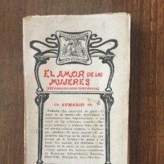 Libros antiguos: EL AMOR DE LAS MUJERES,ESTUDIO DE FISIOLOGÍA AMATORIA, T. DE R. CLIMENT. LA VIDA LITERARIA. Lote 124139603
