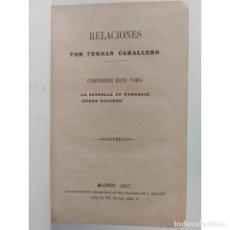 Libros antiguos: LA ESTRELLA DE VANDALIA ¡POBRE DOLORES! RELACIONES, FERNÁN CABALLERO. MADRID, 1857. Lote 124197735
