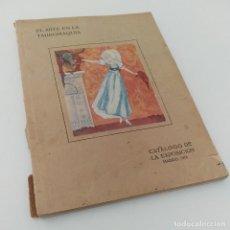 Libros antiguos: EL ARTE EN LA TAUROMAQUIA. CATÁLOGO DE LA EXPOSICIÓN. TOROS. MADRID, 1918. Lote 124198311