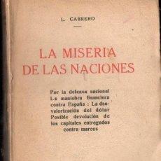 Libros antiguos: CABRERO : LA MISERIA DE LAS NACIONES (UNIÓN LIBRERA DE EDITORES, 1924). Lote 124225051