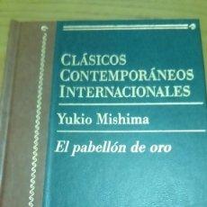 Libros antiguos: EL PABELLÓN DE ORO, YUKIO MISHIMA. Lote 124345615
