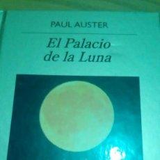 Libros antiguos: EL PALACIO DE LA LUNA, PAUL AUSTER. Lote 124345671