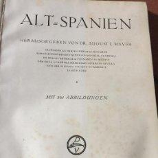 Libros antiguos: ARCHITEKTUR UND KUNSTGEWERBE IN ALT-SPANIEN. ARQUITECTURA 1920 LEER MAS.... Lote 124392643