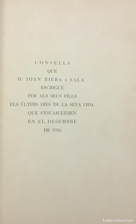 CONSELLS QUE D. JOAN RIERA I SALA ESCRIGUÉ PER ALS SEUS FILLS ELS ÚLTIMS DIES DE LA SEVA VIDA QUE S (Libros Antiguos, Raros y Curiosos - Literatura - Otros)
