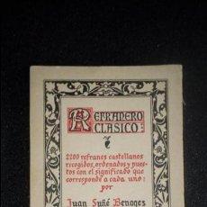 Libros antiguos: REFRANERO ESPAÑOL. REFRANES EXPLICADOS.. Lote 124438371
