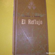 Libros antiguos: EL REFLUJO!!!!!. Lote 124441071