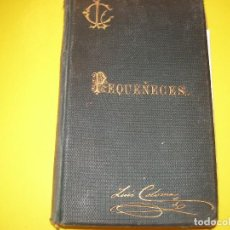 Libros antiguos: PEQUEÑECES!!!. Lote 124448911