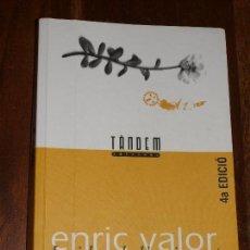 Libros antiguos: LA IDEA DE L'EMIGRANT. ENRIC VALOR. TANDEM EDICIONS. 4ª EDICIO.LIBRO EN CATALAN O VALENCIANO.. Lote 124450207