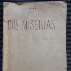Libros antiguos: DOS MISERIAS, ENCICLOPEDIA DE LA CORRESPONDENCIA DE ESPAÑA, DE EMILIO SILVESTRE, MADRID 1871. Lote 124481527