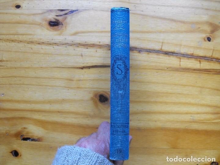 Libros antiguos: La Juventud de Aurelio Zaldivar. A. Hernández Catá. Biblioteca Sopena. - Foto 4 - 124557791