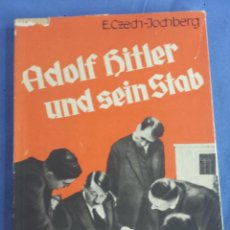 Libros antiguos: ADOLF HITLER UND SEIN STAB, E. CZECH-JOCHBERG 1933 MIT 69 BILDDOKUMENTEN - EN ALEMÁN. Lote 124566255