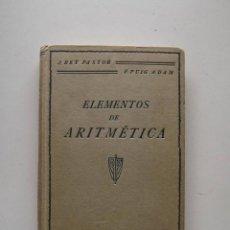 Livros antigos: 1934, ELEMENTOS DE ARITMÉTICA, J. REY PASTOR. Lote 124584695