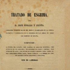 Libros antiguos: TRATADO DE ESGRIMA. - CUCALA Y BRUÑO, JOSÉ. MADRID, 1854.. Lote 123179530