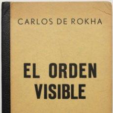 Libros antiguos: EL ORDEN VISIBLE. POEMAS. 1934-1955. - ROKHA, CARLOS DE.. Lote 123239636