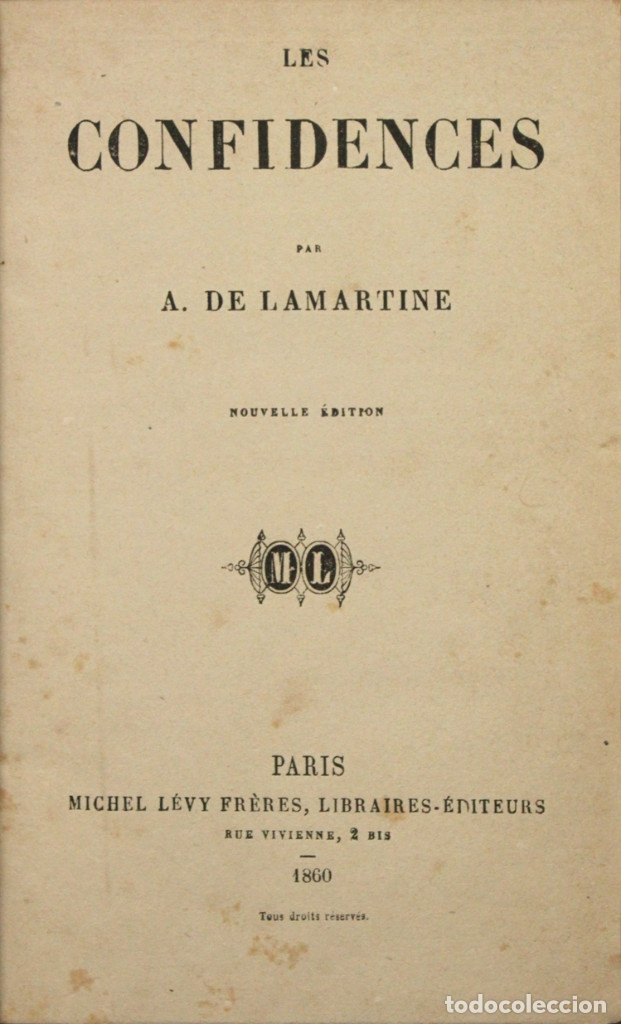 Libros antiguos: LES CONFIDENCES. - LAMARTINE, A de. PARIS, 1860. - Foto 1 - 123206226
