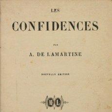 Libros antiguos: LES CONFIDENCES. - LAMARTINE, A DE. PARIS, 1860.. Lote 123206226