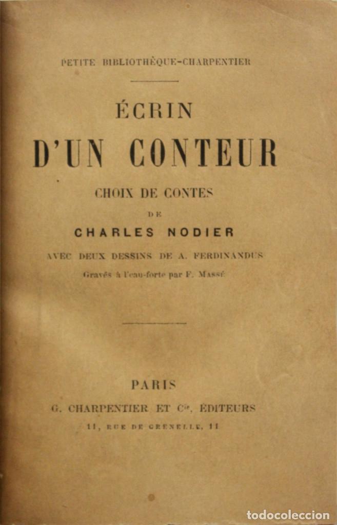 ÉCRIN D'UN CONTEUR. - NODIER, CHARLES. PARIS, 1887. (Libros antiguos (hasta 1936), raros y curiosos - Literatura - Narrativa - Otros)