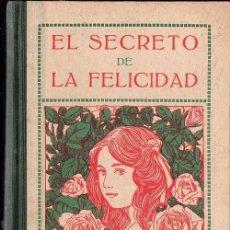 Libros antiguos: RUIZ AMADO : EL SECRETO DE LA FELICIDAD (LIBR. RELIGIOSA, 1932). Lote 124633259