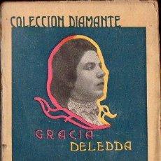 Libros antiguos: GRACIA DELEDDA : CUENTOS DE LA CERDEÑA (COL. DIAMANTE, C. 1900). Lote 124641991