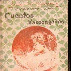 Libros antiguos: FRANCISCA SARASATE DE MENA : CUENTOS VASCONGADOS (COL. DIAMANTE, C. 1900). Lote 124643771